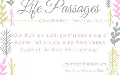 """""""LIFE PASSAGES"""": A Vox Grata Women's Choir Concert Benefiting Hope Clinic"""